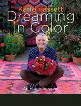 Kaffe Fassett: Dreaming in Color kaffe fassett dreaming in color book cover