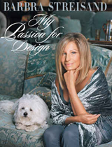 Barbra Streisand's Passion for Design barbra streisand my passion for design book cover