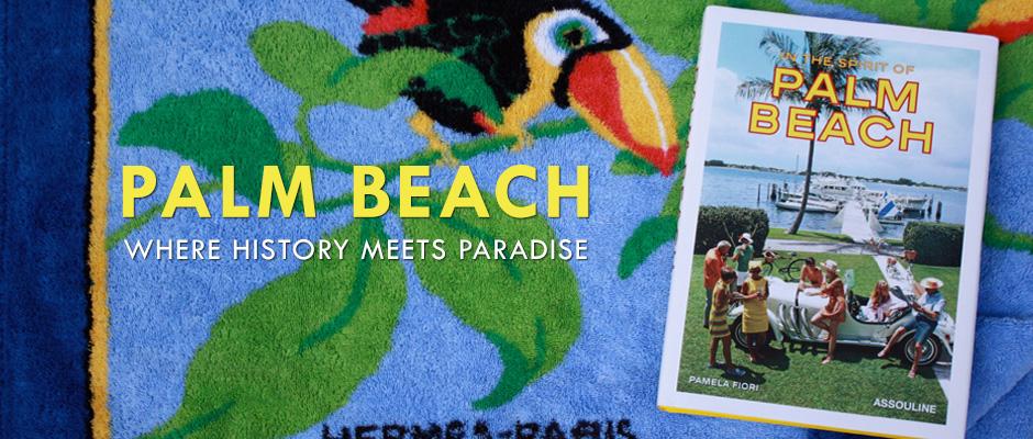 In the Spirit of Palm Beach In the Spirit of Palm Beach palmbeach1 1