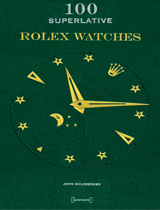 100 Superlative Rolex Watches capabestbooks