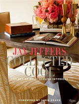 Collected Cool: The Art of Bold by Jay Jeffers jay jeffers cover book featured