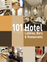 Hotel Lobbies 101 Hotel Lobbies, Bars & Restaurants by JOI-Design 101 Hotel Lobbies Bars Restaurants by JOI Design cover