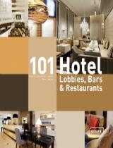 Hotel Lobbies 101 Hotel Lobbies, Bars & Restaurants by JOI-Design 101 Hotel Lobbies Bars Restaurants by JOI Design cover