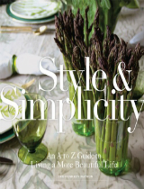 Style-Simplicity-An A-to-Z-Guide-Book-to-Living-a-More-Beautiful-Life  Style & Simplicity: An A to Z Guide Book to Living a More Beautiful Life  Style Simplicity An A to Z Guide Book to Living a More Beautiful Life COVER