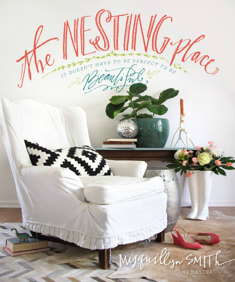 The-Nesting-Place-The-inspiring-Design-Book-by-Myquillyn-Smith  The Nesting Place: The inspiring Design Book by Myquillyn Smith  The Nesting Place The inspiring Design Book by Myquillyn Smith