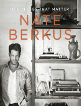 Things-that-matter-a-fantastic-decorating-book-by-Nate-Berkus  Things that matter: a fantastic decorating book by Nate Berkus Things that matter a fantastic decorating book by Nate Berkus cover