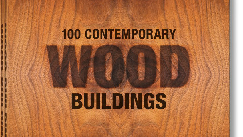 Book Review 100 Contemporary Wood Buildings