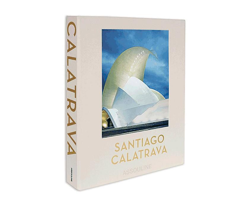 Calatrava Special Edition by Assouline Santiago Calatrava Santiago Calatrava Special Edition by Assouline Santiago Calatrava Special Edition by Assouline 1