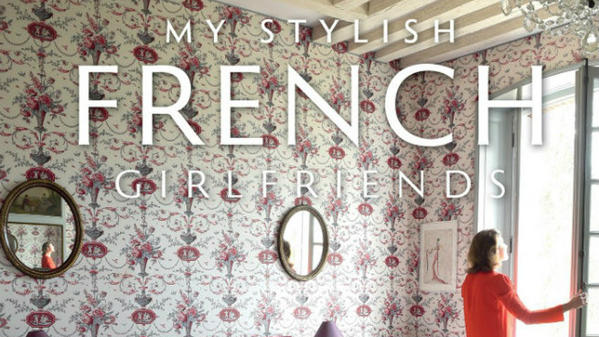 book review Book Review: My Stylish French Girlfriends Decorate Your Home Like a Parisian 1 1 C  pia