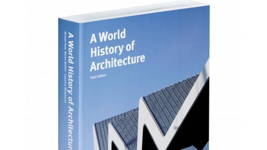 History of Architecture Book Review: A World History of Architecture Book Review A World History of Architecture