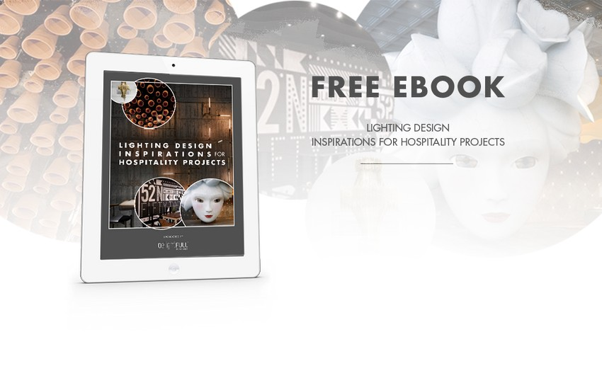 Free eBook Lighting Design Inspirations for Hospitality Projects free ebook Free eBook: Lighting Design Inspirations for Hospitality Projects Free eBook Lighting Design Inspirations for Hospitality Projects 7