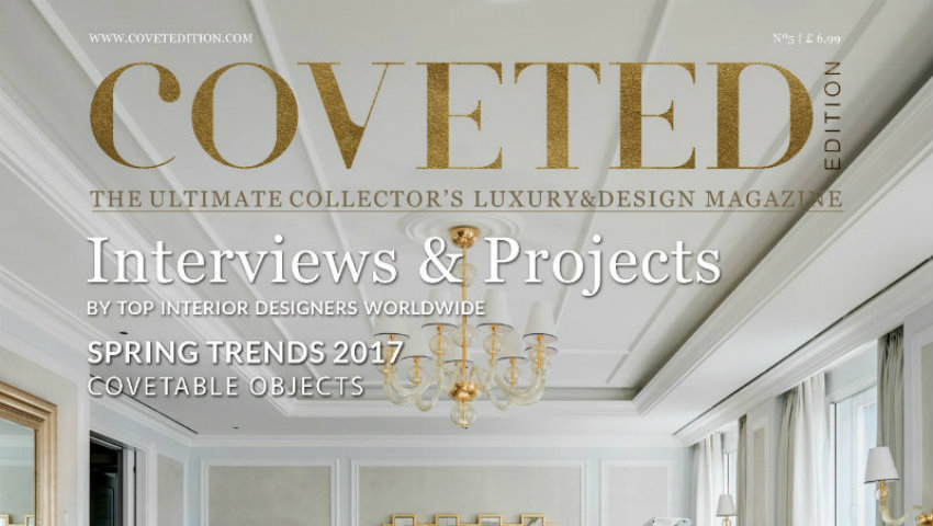 New Edition of Coveted, the Luxury and Design Magazine design magazine New Edition of Coveted, the Luxury and Design Magazine New Edition of Coveted the Luxury and Design Magazine