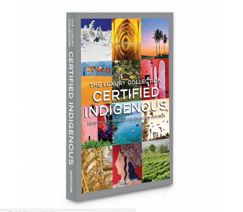 Book Review Book Review: The Luxury Collection, Certified Indigenous Book Review The Luxury Collection Certified Indigenous 1