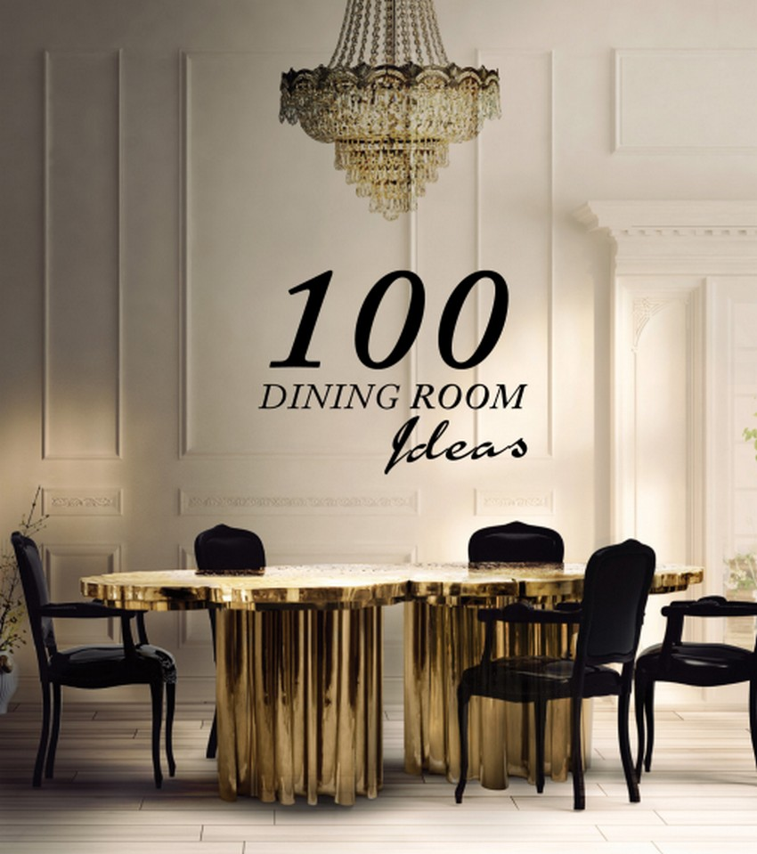 Dining Room Ideas Free eBook: The Best Dining Room Ideas for a Modern Home Free eBook The Best Dining Room Ideas for a Modern Home 4