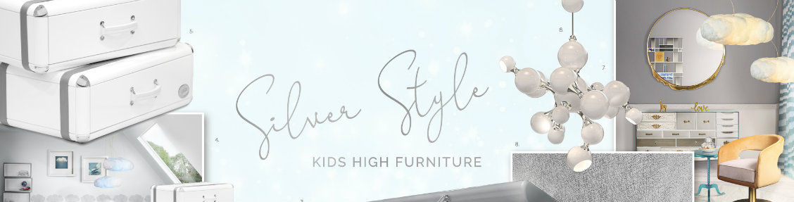 silver style Silver Style: Kids High Furniture  Silver Style Kids High Furniture