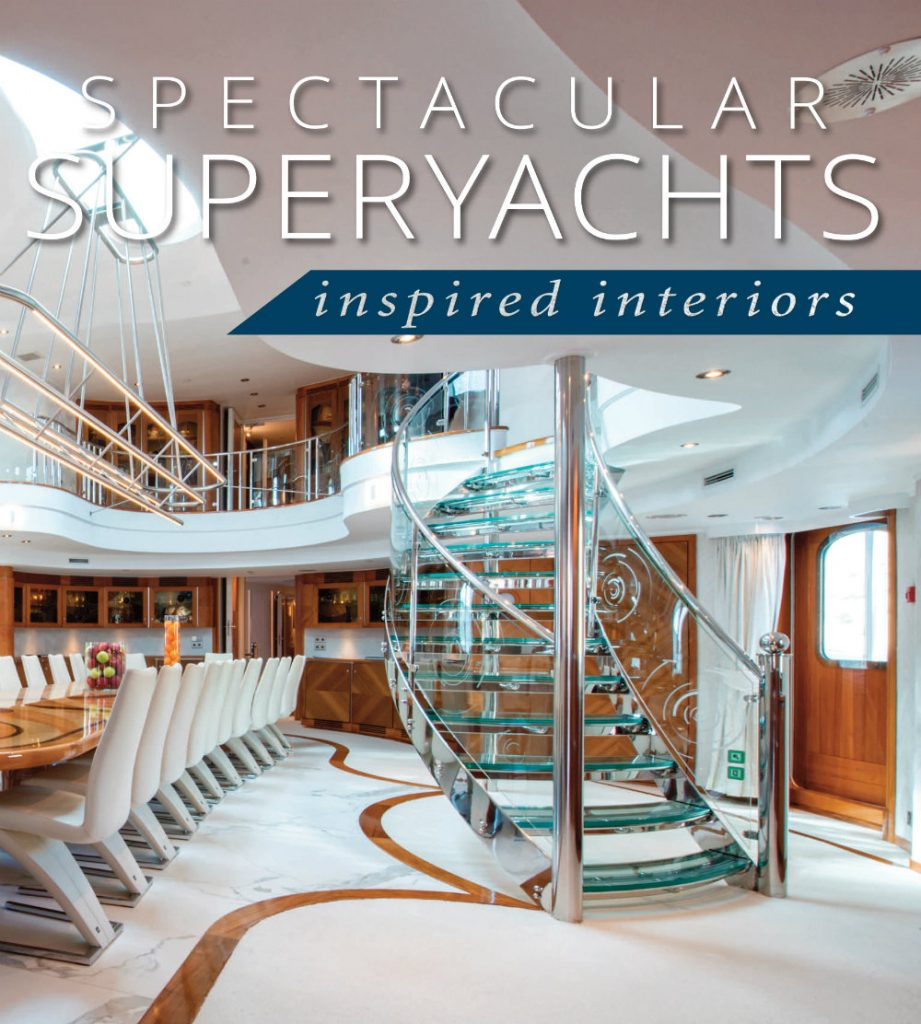 Spectacular Superyachts: Inspired Interiors, The Book For Yacht Lovers spectacular superyachts: inspired interiors Spectacular Superyachts: Inspired Interiors, The Book For Yacht Lovers Spectacular Superyachts Inspired Interiors The Book For Yacht Lovers 1