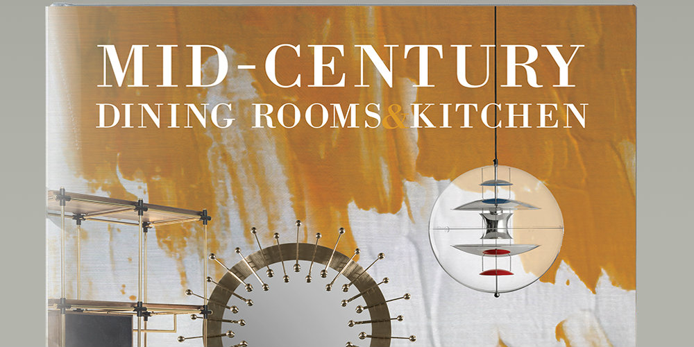 Inspirations Book Mid Century Dining Room and Kitchens