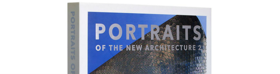 new architecture Book Review: Portraits Of The New Architecture II book review portraits new architecture